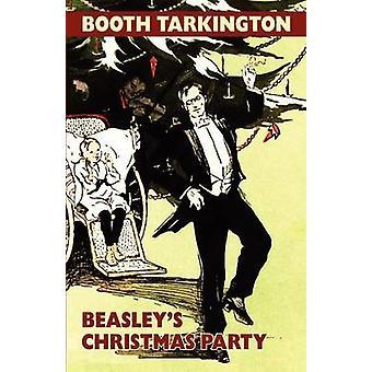 Beasleys Weihnachtsfeier von Tarkington & Stand