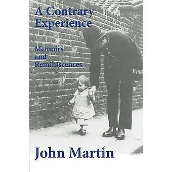 A Contrary Experience by Martin & John