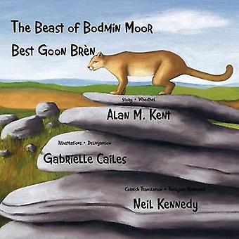 The Beast of Bodmin Moor Best Goon Brn by Kent & Alan M.