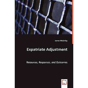 Expatriate Anpassung Ressourcen Antworten und Ergebnisse von McGinley & James