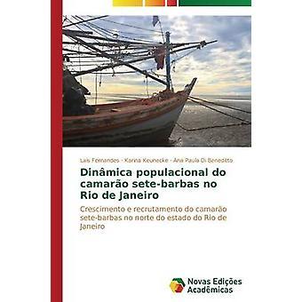Dinmica populacional setebarbas camaro pas Rio de Janeiro par Las Fernandes