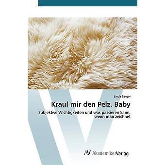 Antro de mir Kraul Pelz bebê por Berger Linda