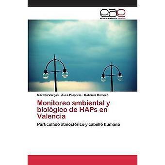 Monitoreo ambiental y biolgico de HAPs en Valencia by Vargas Maritza