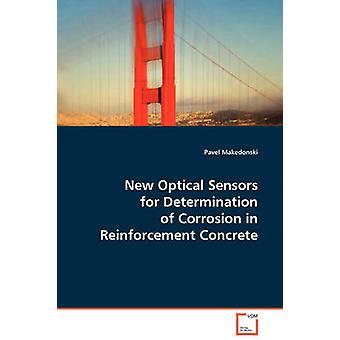 Nuovi sensori ottici per la determinazione della corrosione in calcestruzzo di rinforzo di Makedonski & Pavel