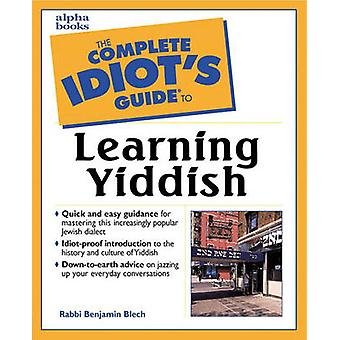 The Complete Idiot's Guide to Learning Yiddish by Benjamin Blech - 97