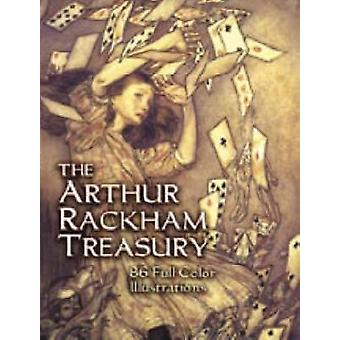 The Arthur Rackham Treasury by Arthur Rackham - Jeff A. Menges - Arth