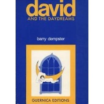 David and the Daydreams by Barry Dempster - 9780919349490 Book