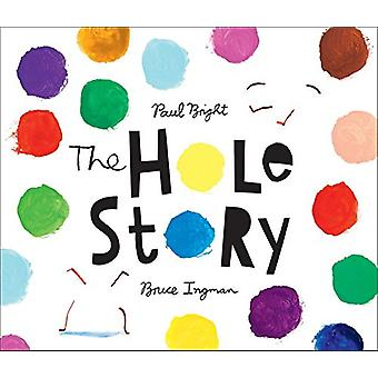 The Hole Story by Paul Bright - 9781512439502 Book