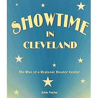 ShowTime in Cleveland: de opkomst van het regionale Theater