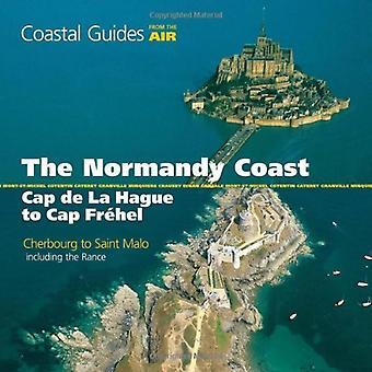 Normandy Coast from the Air: Cap De La Hague to Cap Frehel