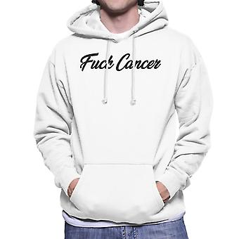 Fuck Cancer Men's Hooded Sweatshirt