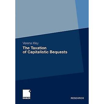 Beskattning av kapitalistiska testamentariska av Kley & Verena