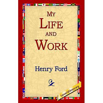 Mi vida y trabajo por Ford & Henry Jones