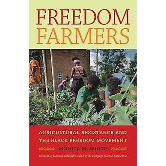 Frihed landmænd - landbrugs modstand og sort frihed bevægel