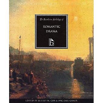 L'anthologie de Broadview du drame romantique (Broadview Anthologies de littérature anglaise) [illustré]