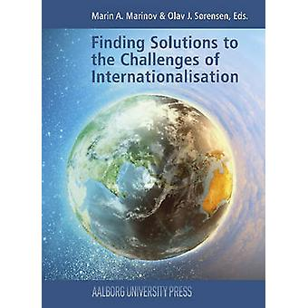 Finding Solutions to the Challenges of Internationalisation - 9788771