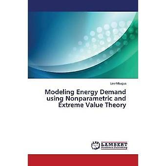 Modelleren van de energievraag met behulp van niet-parametrische en Extreme waarde theorie door Mbugua Levi