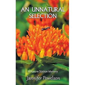 An Unnatural Selection by Powelson & Jannifer