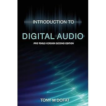 Introduction to Digital Audio Second Edition by Dofat & Tony M