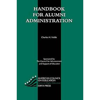 Handbook for Alumni Administration by Unknown
