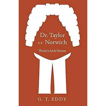 Dr. Taylor of Norwich by Eddy & G. T.