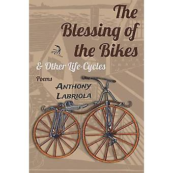 The Blessing of the Bikes  Other LifeCycles Poems by Labriola & Anthony