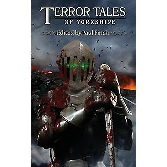 Terrortales of Yorkshire by Finch & Paul