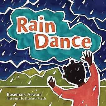 Rain Dance by Aswani & Rosemary