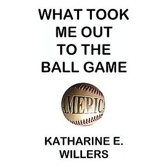 What Took Me Out to the Ball Game the Determinants of Attendance of Major League Baseball Games from 1989 to 1999 and the Implications of the 1994 Lab by Willers & Katharine E.