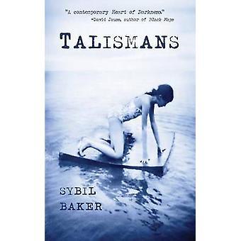 Talismans by Baker & Sybil