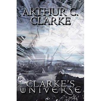 Clarkes Universe by Clarke & Arthur C.