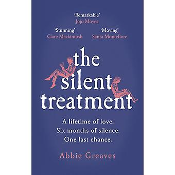 Silent Treatment by Abbie Greaves