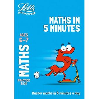 Letts Maths in 5 Minutes a Day Age 6-7 (Letts Maths in 5 Minutes a Da