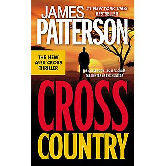 Cross Country by James Patterson - 9780316024648 Book