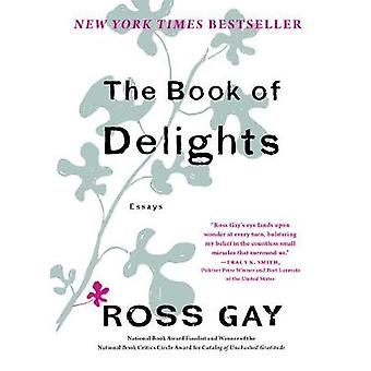 Book of Delights by Ross Gay - 9781616207922 Book