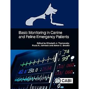 Basic Monitoring in Canine and Feline Emergency Patients by Elizabeth