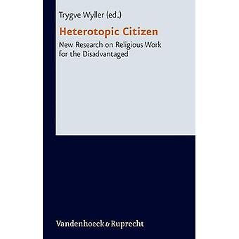 Heterotopic Citizen - New Research on Religious Work for the Disadvant