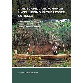 Landscape - Land-Change & Well-Being in the Lesser Antilles - Case