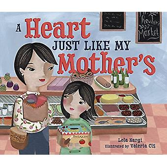 A Heart Just Like My Mother's by Valeria Cis - 9781512420999 Book