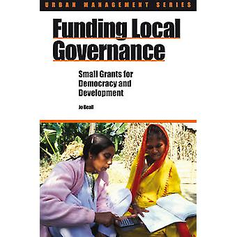 Funding Local Governance - Small Grants for Democracy and Development
