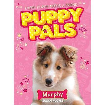 Murphy by Susan Hughes - 9781492634003 Book