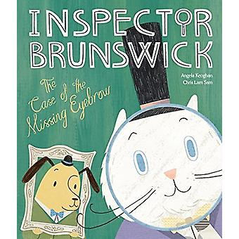 Inspector Brunswick - The Case of the Missing Eyebrow by Chris Sam Lam