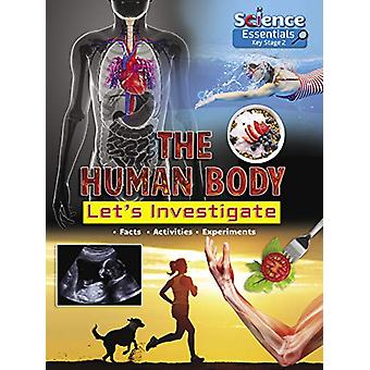 The Human Body - Let's Investigate by Ruth Owen - 9781788560344 Book