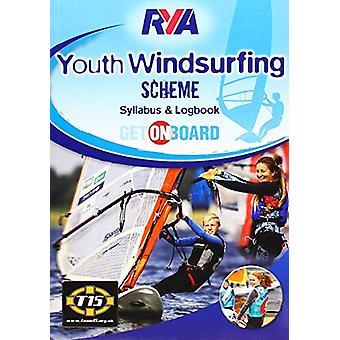RYA Youth Windsurfing Scheme Syllabus and Logbook - 9781910017234 Book
