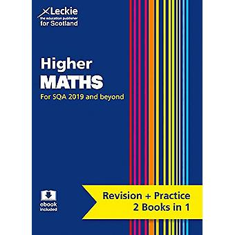 NEW Higher Maths - Revise for SQA Exams (Leckie Complete Revision &