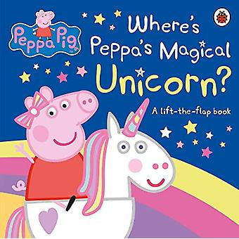 Peppa Pig - Where's Peppa's Magical Unicorn? - A Lift-the-Flap Book by
