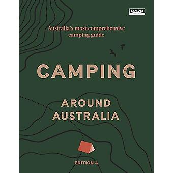 Camping around Australia 4th ed by Explore Australia - 9781741176650