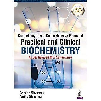 Competency-based Comprehensive Manual of Practical and Clinical Bioch
