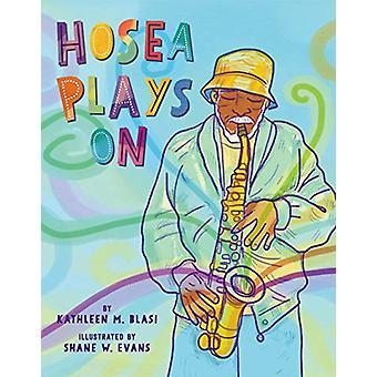 Hosea Joue sur par Kathleen M Blasi - 9781454926832 Livre