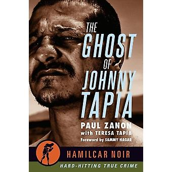 Ghost of Johnny Tapia by Zanon & Paul